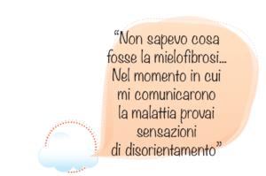 Sensazione di disorientamento alla diagnosi di Mielofibrosi
